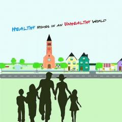 Healthy Homes in an Unhealthy World How to Have a Healthy Marriage